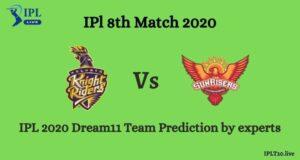 KKR Vs SRH Dream11 Team Prediction Of IPL 2020