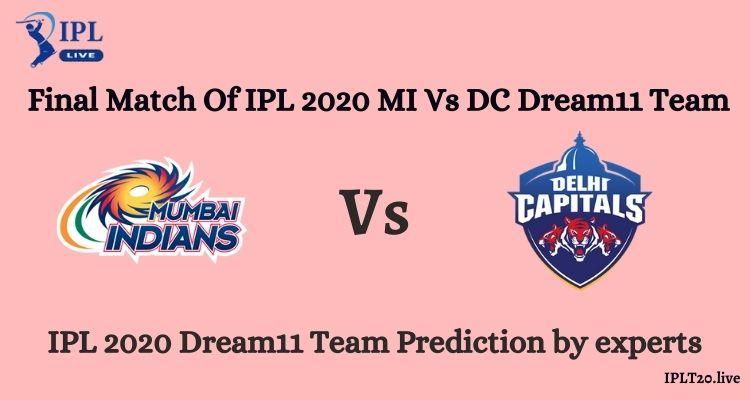 Final Match Of IPL 2020 MI Vs DC Dream11 Team