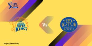 IPL Live 2021 | CSK Vs RR Match Prediction