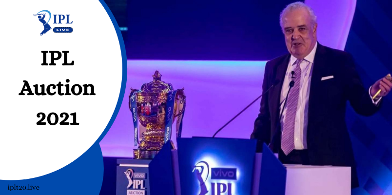 IPL Auction 2021 Date and Time | Live Players Auction List 2021