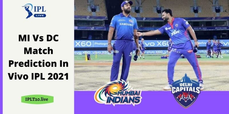 MI Vs DC Match Prediction In Vivo IPL 2021